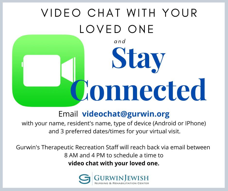 Video Chat with Your Loved One at Gurwin Jewish Nursing & Rehabilitation Center